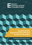 Equality Bodies Supporting Good Practice by Service Providers (2012)