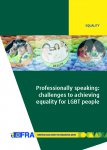 Professionally speaking: challenges to achieving equality for LGBT people